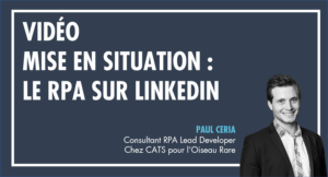 mise en situation rpa sur LinkedIn
